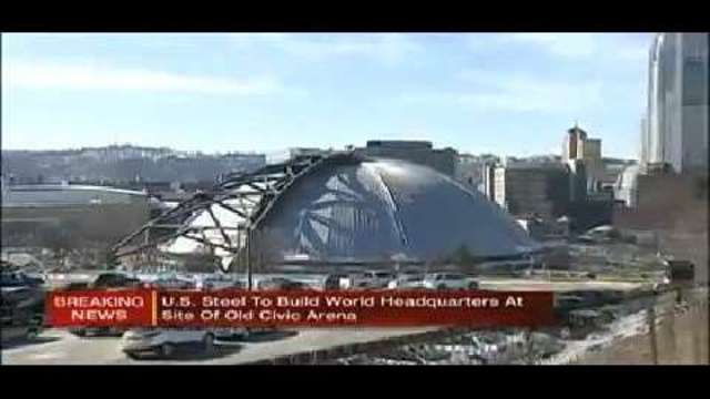 U S  Steel to build world headquarters at site of old Civic Arena