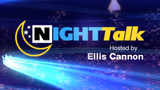 NIGHTTALK, Weeknights at 8pm, Exclusively on PCNC