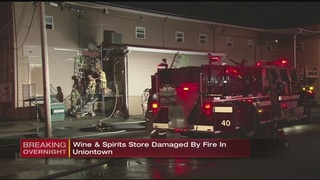 Wine and Spirits store catches fire in Uniontown