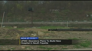 UPMC abandons plan to build hospital in South Fayette