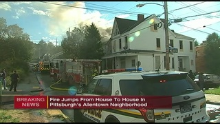 Fire tears through home in Pittsburgh neighborhood, jumps to neighboring houses