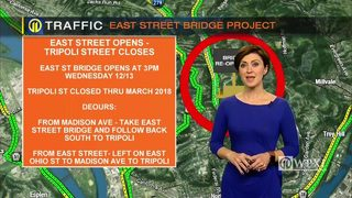 TRAFFIC: East Street Bridge project (12/13/17)
