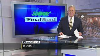 The Final Word - Segment 3 (4/22/18)