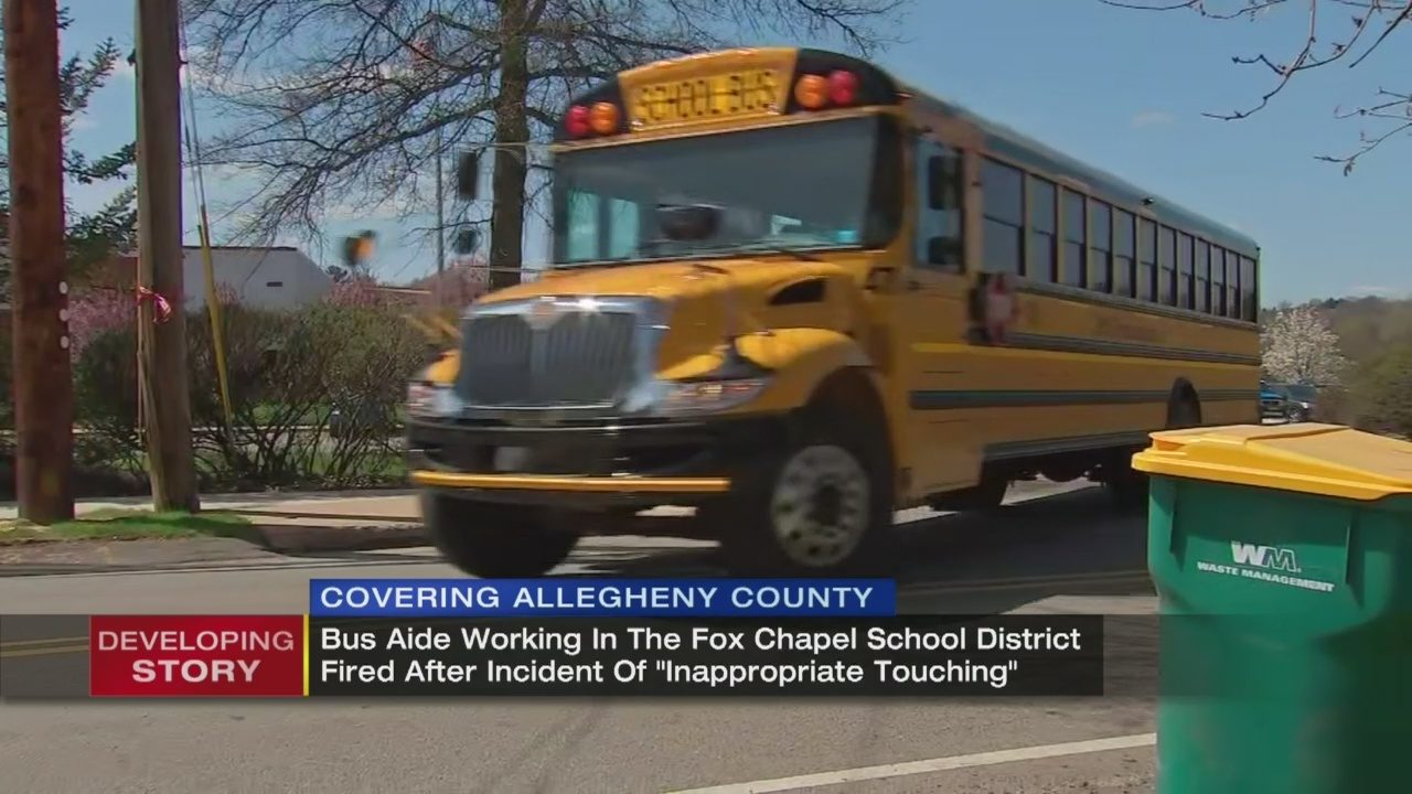 SCHOOL BUS AIDE FIRED: School Bus Aide Fired For U0027inappropriate Touchingu0027 |  WPXI