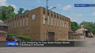City preparing to tear down public works building in Knoxville neighborhood
