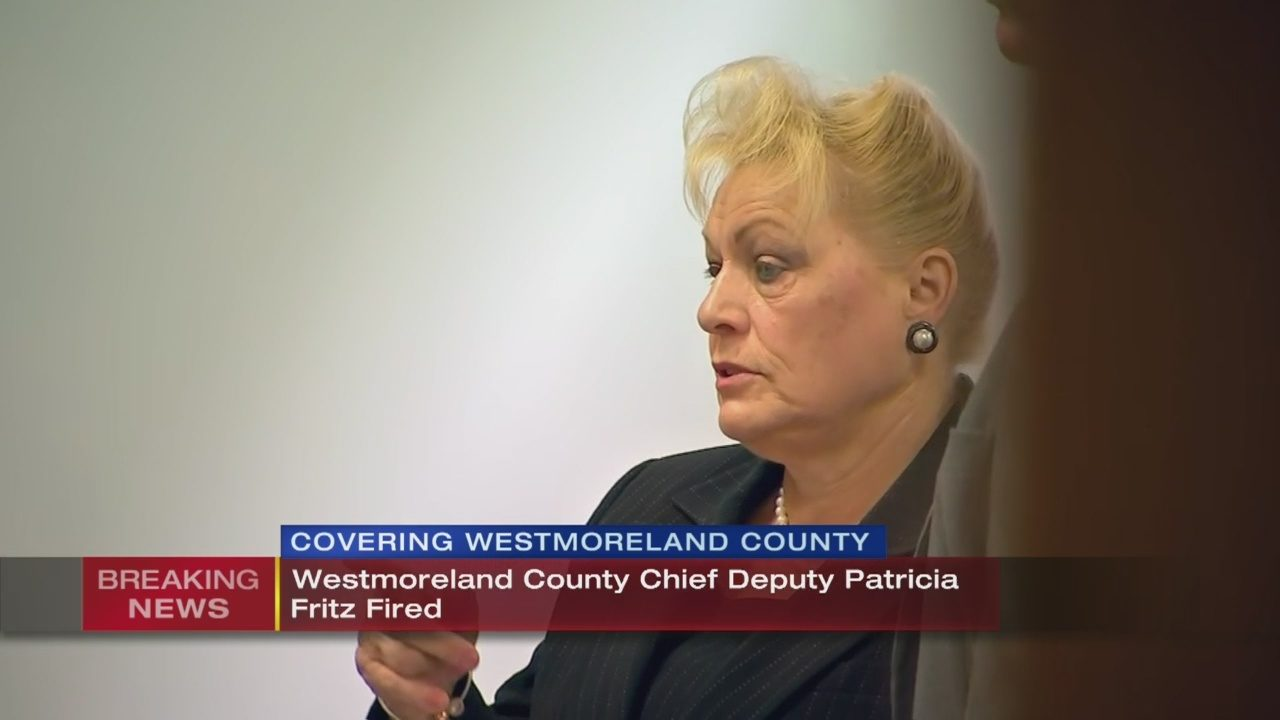 PATRICIA FRITZ: Chief deputy let go from Westmoreland Co
