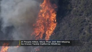 31 people killed, more than 200 still missing as crews tackle California wildfires