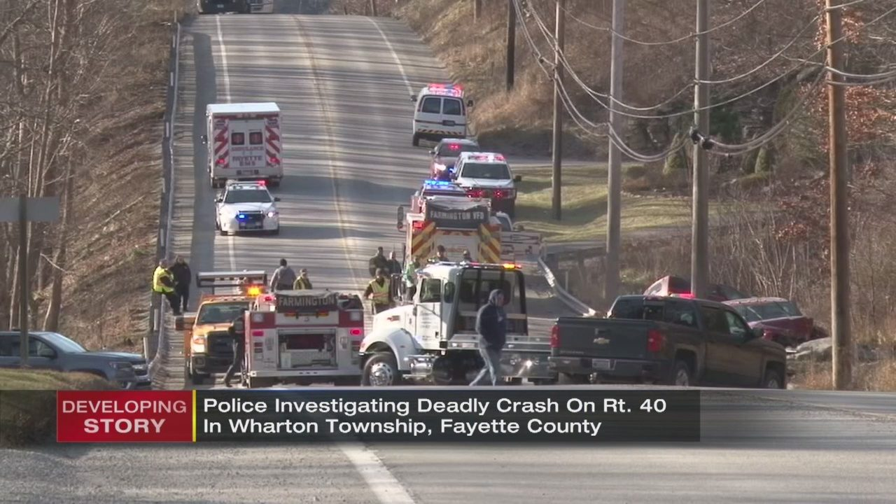 ROUTE 40 CRASH: Victim identified in deadly crash in Fayette Co  | WPXI