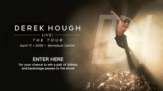 CONTEST CLOSED: Win tickets and a backstage pass to Derek Hough Live!