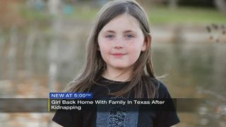 Girl back home with family in Texas after kidnapping