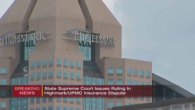 UPMC HIGHMARK SPLIT: PA Supreme Court rules lower court will
